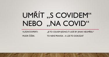 Umřít s covidem nebo na covid