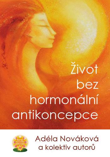 Kniha: Život bez hormonální antikoncepce