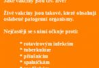 seznam živých vakcín